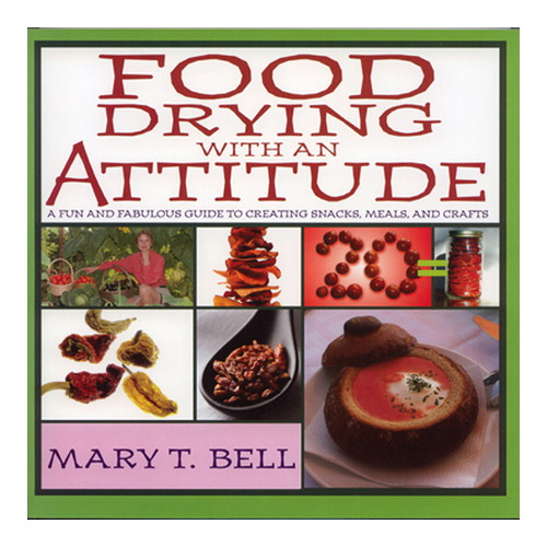 Open Country Food Drying With An Attitude,Book Mfg# MB-1